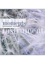 MOMENTS INSTRUMENTAL WORSHIP CD/演奏