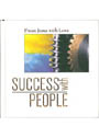 SUCCESS WITH PEOPLE/來自耶穌的愛